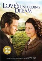 Cover image for Love's unfolding dream. Part 6