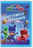 Cover image for PJ Masks [videorecording DVD] : Butterfly brigade