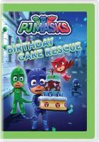 Cover image for PJ Masks [videorecording DVD] : Birthday cake rescue.