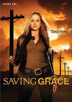 Cover image for Saving Grace. Season 1, Complete [videorecording DVD]