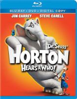 Cover image for Horton hears a Who [videorecording Blu-ray] (Jim Carrey version)