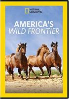 Cover image for America's wild frontier [videorecording DVD].