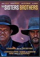 Cover image for The Sisters Brothers [videorecording DVD]