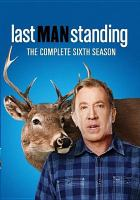 Cover image for Last man standing. Season 6, Complete [videorecording DVD]