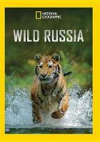 Cover image for Wild Russia [videorecording DVD]