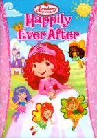 Imagen de portada para Strawberry Shortcake. Happily ever after