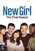 Cover image for New girl. Season 7, Complete : the final season [videorecording DVD].