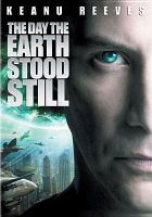 Cover image for The day the Earth stood still (Keanu Reeves version)