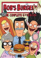 Imagen de portada para Bob's Burgers. Season 6, Complete [videorecording DVD]