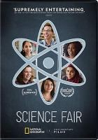 Cover image for Science fair [videorecording DVD]