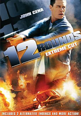 Cover image for 12 rounds [videorecording DVD] : extreme cut
