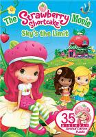 Cover image for The Strawberry Shortcake movie sky's the limit