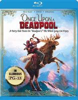 Cover image for Once upon a deadpool [videorecording Blu-ray]