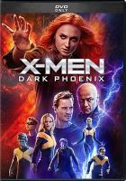 Cover image for X-Men, Dark Phoenix [videorecording DVD]