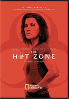 Imagen de portada para The hot zone. Season 1, Complete [videorecording DVD]