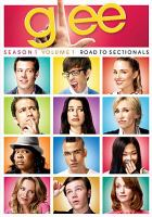 Cover image for Glee. Season 1, Vol 1 [videorecording DVD] : Road to sectionals