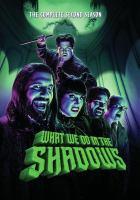 Imagen de portada para What we do in the shadows. Season 2, Complete [videorecording DVD]