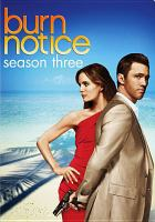 Cover image for Burn notice. Season 3, Disc 1