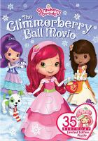 Cover image for Strawberry Shortcake. The Glimmerberry ball movie