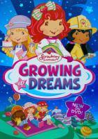 Imagen de portada para Strawberry Shortcake. Growing up dreams