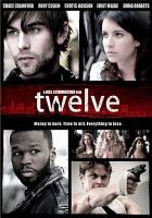 Cover image for Twelve [videorecording DVD]