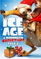 Cover image for Ice age. A mammoth Christmas special