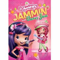 Cover image for Strawberry Shortcake. Jammin' with Cherry Jam
