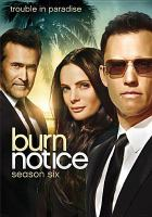 Cover image for Burn notice. Season 6, Complete