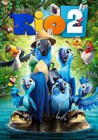 Cover image for Rio 2 [videorecording DVD]