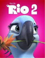 Cover image for Rio 2 [videorecording Blu-ray]
