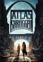 Cover image for Atlas shrugged. Part II The strike
