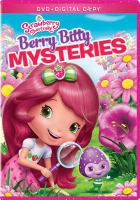 Cover image for Strawberry Shortcake. Berry bitty mysteries