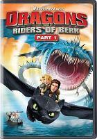 Imagen de portada para Dragons. Riders of Berk. Part 1