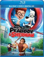 Cover image for Mr. Peabody & Sherman [videorecording Blu-ray]