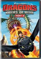 Imagen de portada para Dragons. Riders of Berk. Part 2