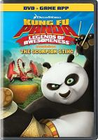 Cover image for Kung Fu Panda, legends of awesomeness [videorecording DVD] : The Scorpion sting.