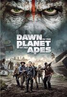 Cover image for Dawn of the planet of the apes [videorecording DVD]