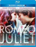 Cover image for Romeo and Juliet [videorecording DVD] (Hailee Steinfeld version)