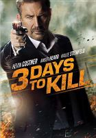 Cover image for 3 days to kill [videorecording DVD]