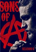Cover image for Sons of anarchy. Season 6, Complete [videorecording DVD]