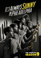 Cover image for It's always sunny in Philadelphia. Season 9, Complete [videorecording DVD]