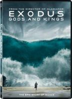 Cover image for Exodus. Gods and kings [videorecording DVD]