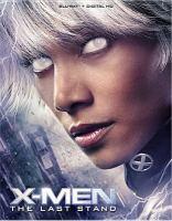 Imagen de portada para X-Men : the last stand [videorecording Blu-ray]