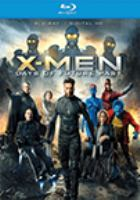Cover image for X-men. Days of future past [videorecording Blu-ray]