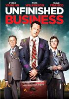 Cover image for Unfinished business [videorecording DVD]