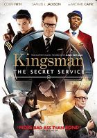 Cover image for Kingsman. The secret service [videorecording DVD]