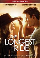 Cover image for The longest ride [videorecording DVD]