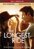 Imagen de portada para The longest ride [videorecording DVD]