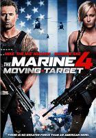 Imagen de portada para The marine 4 [videorecording DVD] : moving target