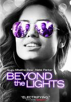 Cover image for Beyond the lights [videorecording DVD]